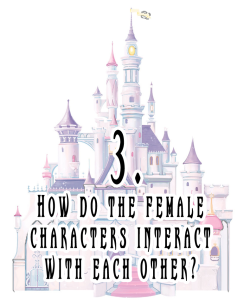 3 How do the female characters interact with each other?